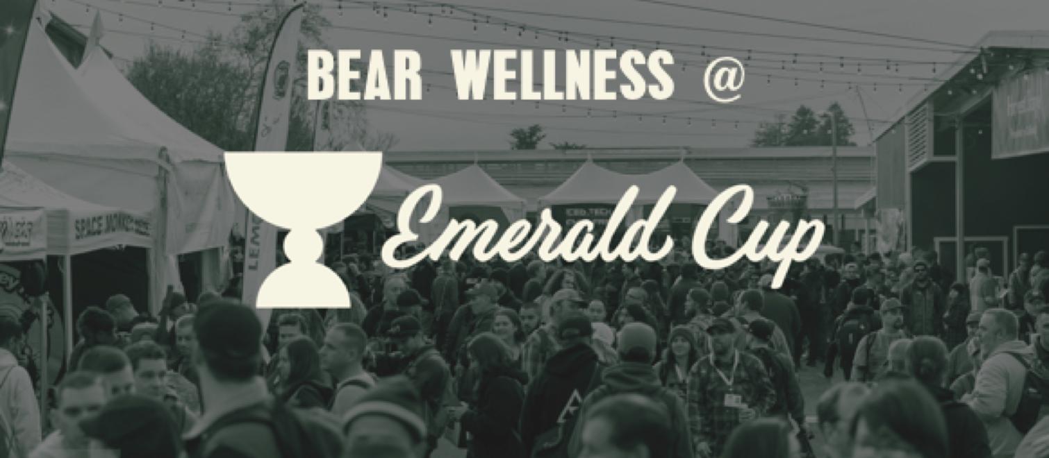 Bear Wellness @ Emerald Cup